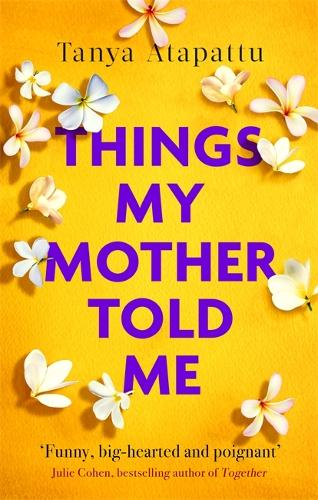 Things My Mother Told Me (Paperback)