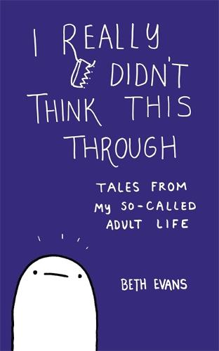 I Really Didn't Think This Through (Paperback)