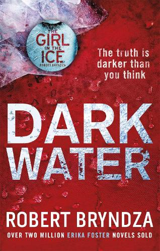 Dark Water - Detective Erika Foster (Paperback)
