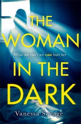The Woman in the Dark (Hardback)
