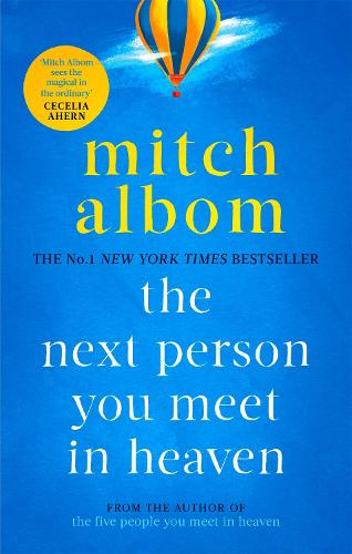 The Next Person You Meet in Heaven - Heaven (Paperback)