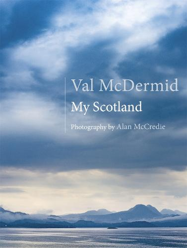 My Scotland with Val McDermid