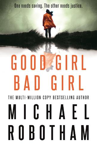 Good Girl, Bad Girl (Hardback)