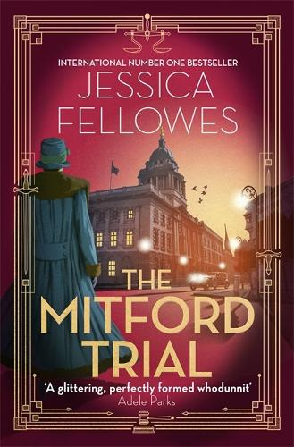 The Mitford Trial - The Mitford Murders (Hardback)