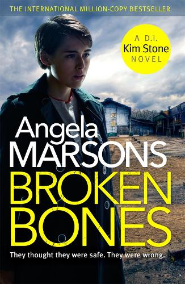 Broken Bones: A gripping serial killer thriller - Detective Kim Stone (Paperback)