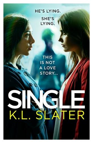 Single: A totally gripping psychological thriller full of twists (Paperback)