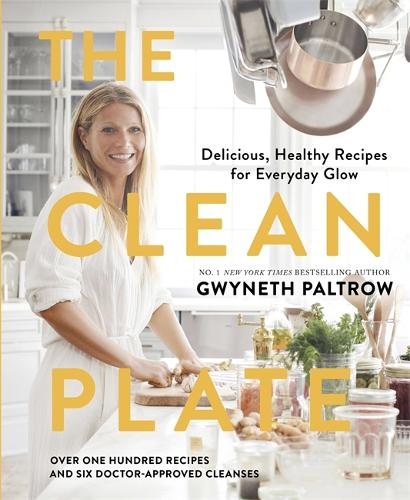 The Clean Plate: Delicious, Healthy Recipes for Everyday Glow (Hardback)
