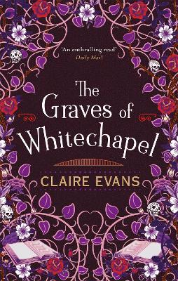 The Graves of Whitechapel (Paperback)