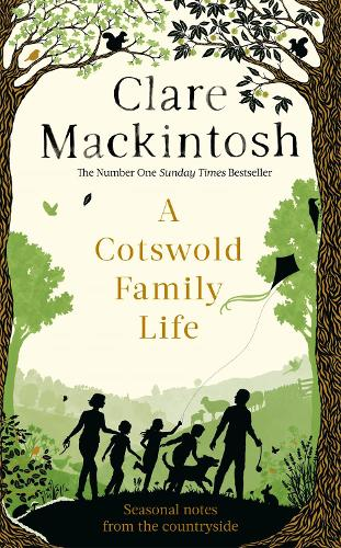 A Cotswold Family Life (Hardback)