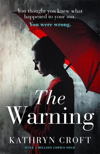 The Warning: A nail-biting, gripping psychological thriller (Paperback)