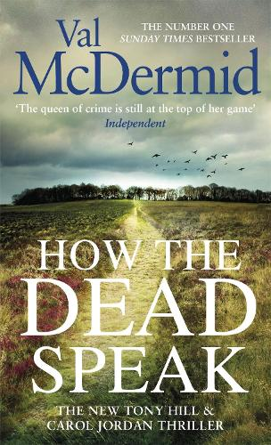 How the Dead Speak - Tony Hill and Carol Jordan (Paperback)