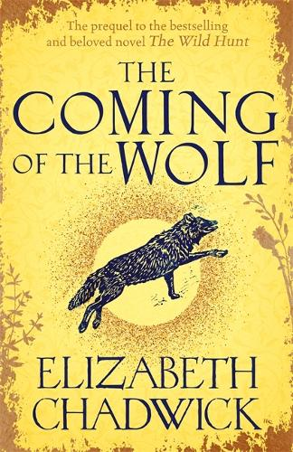 The Coming of the Wolf - Wild Hunt (Hardback)