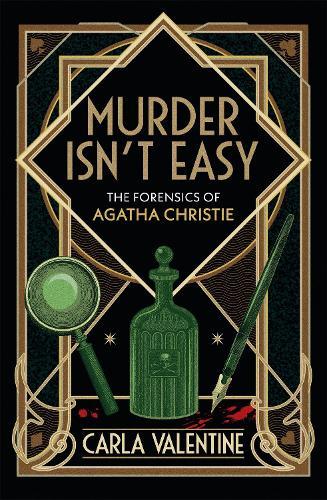 Murder Isn't Easy: The Forensics of Agatha Christie (Hardback)