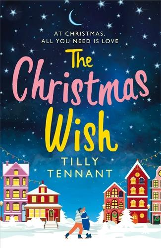 The Christmas Wish: A heartwarming Christmas romance (Paperback)