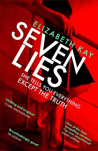 Seven Lies: The addictive debut thriller that is chilling readers to the core (Paperback)