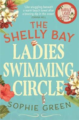 The Shelly Bay Ladies Swimming Circle (Paperback)