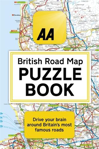 The AA British Road Map Puzzle Book: These highly-addictive brain games will make you a mapping mastermind (Paperback)