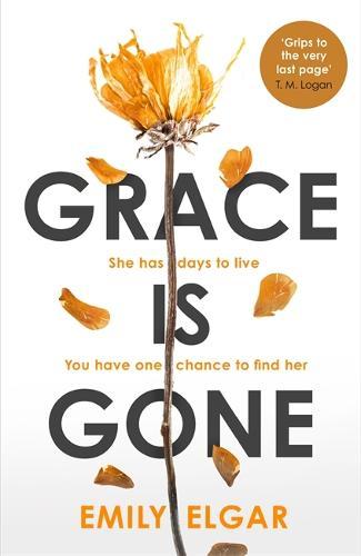 Grace is Gone (Hardback)