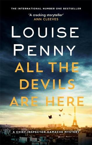 All the Devils Are Here - Chief Inspector Gamache (Paperback)