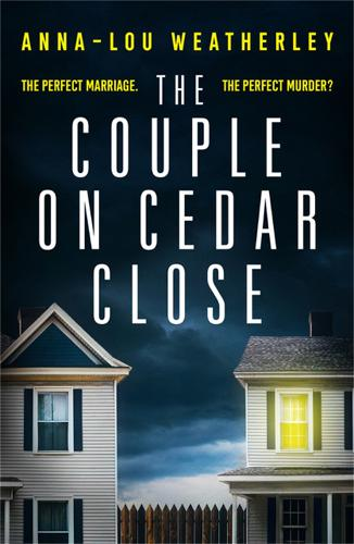 The Couple on Cedar Close: An absolutely gripping psychological thriller (Paperback)