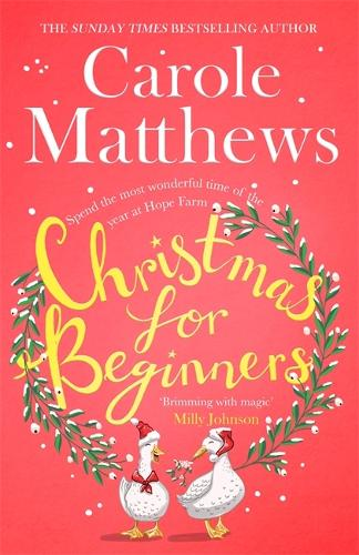 Christmas for Beginners: Fall in love with the ultimate festive read from the Sunday Times bestseller (Hardback)
