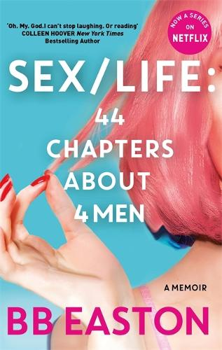 SEX/LIFE: 44 Chapters About 4 Men (Paperback)
