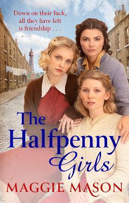 The Halfpenny Girls (Paperback)