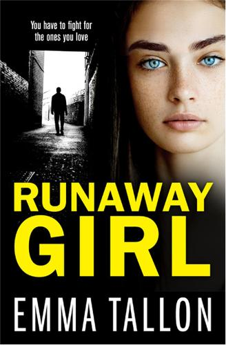 Runaway Girl: A gripping crime thriller that will have you hooked (Paperback)