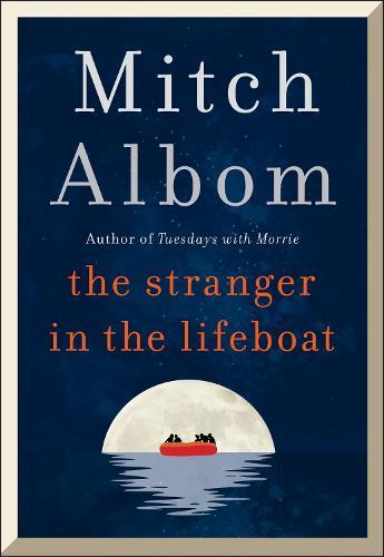 The Stranger in the Lifeboat (Hardback)
