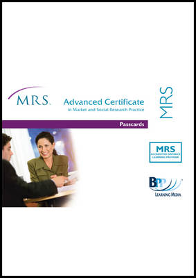 MRS Advanced Certificate: Passcards - Market Research Society (Spiral bound)