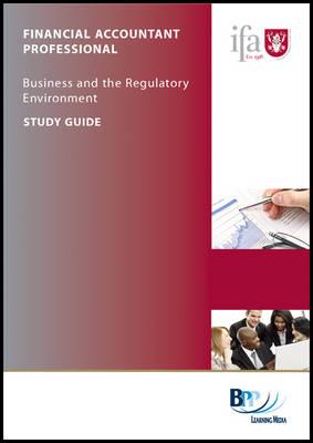 IFA - Business & Regulatory Environment: Study Guide (Paperback)