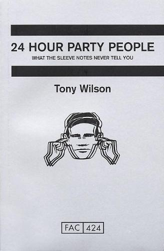 24 Hour Party People (Paperback)