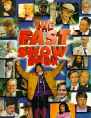 Cover of the book, The Fast Show Book.