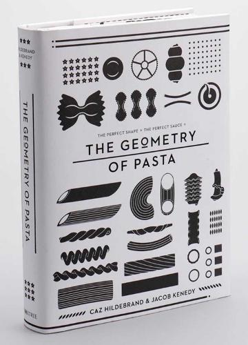 The Geometry of Pasta (Hardback)