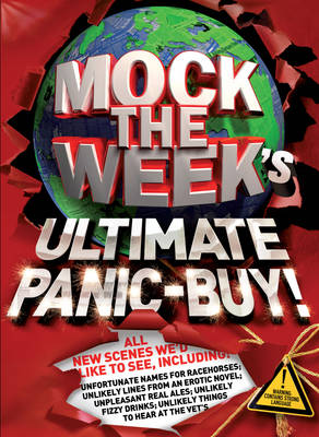 Mock the Week's Ultimate Panic-Buy! (Hardback)