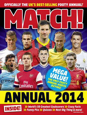Match Annual 2014: From the Makers of the UK's Bestselling Football Magazine (Hardback)