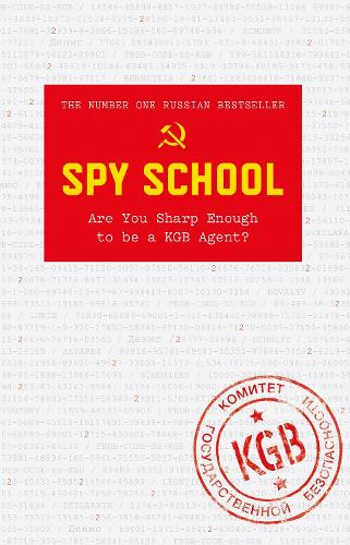 Spy School: Are You Sharp Enough to be a KGB Agent? (Hardback)