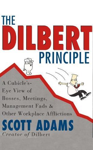 The Dilbert Principle (Paperback)