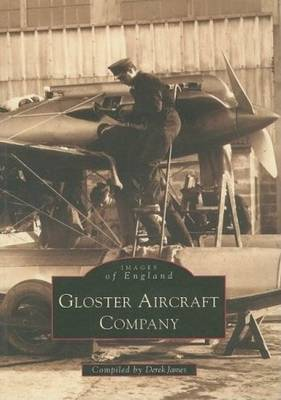 Gloster Aircraft Company: Images of England (Paperback)