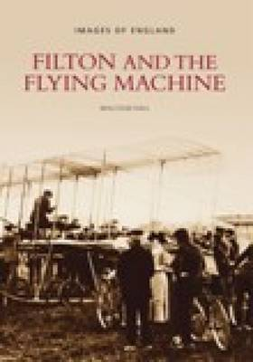 Filton and the Flying Machine (Paperback)