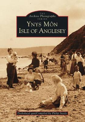 Ynys Mon: Isle of Anglesey (Paperback)