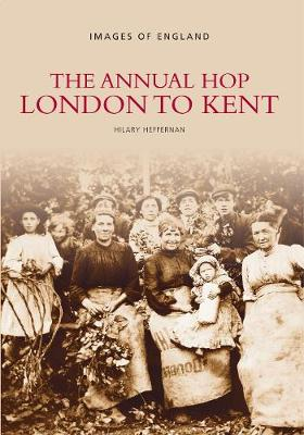 The Annual Hop London to Kent (Paperback)