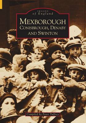 Mexborough, Conisbrough, Denabyand, Swinton (Paperback)
