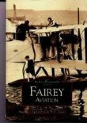 Fairey Aviation: The Archive Photographs Series (Paperback)