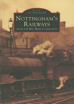 Nottingham's Railways (Paperback)