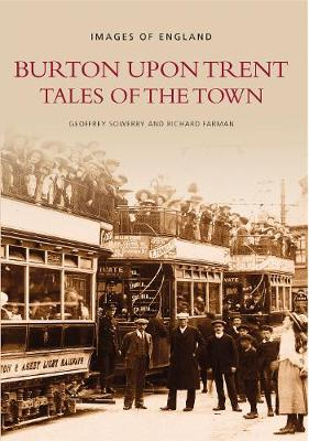 Burton Upon Trent Tales of the Town (Paperback)