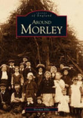 Around Morley (Paperback)