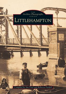Littlehampton - Archive Photographs (Paperback)