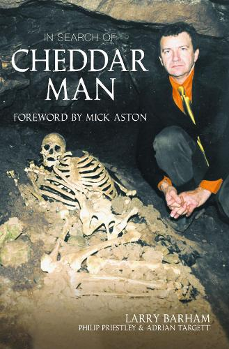 In Search of Cheddar Man (Paperback)