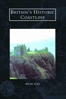 Britain's Historic Coast (Hardback)